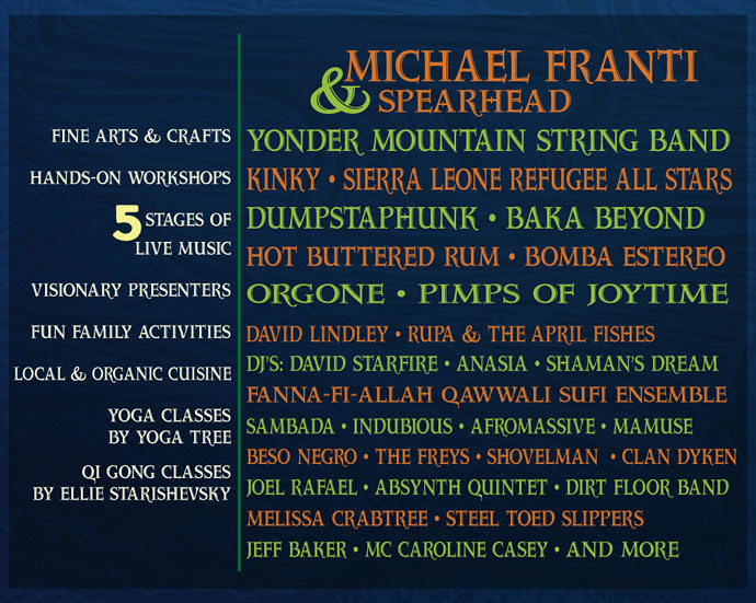 The Gaia Festival -- August 3rd, 4th, 5th, 2012 -- Black Oak Ranch, Laytonville, CA